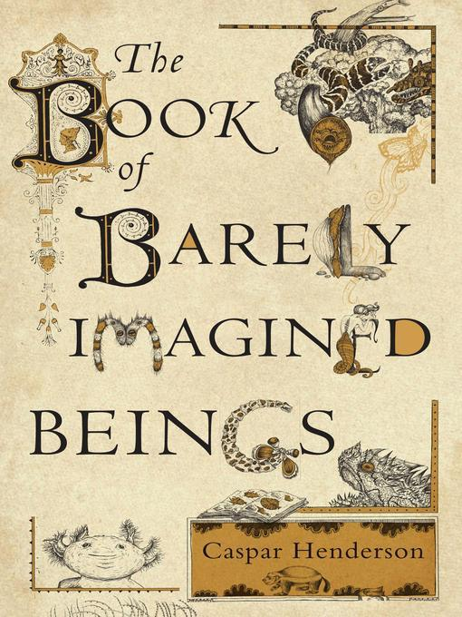 barely imagined beings